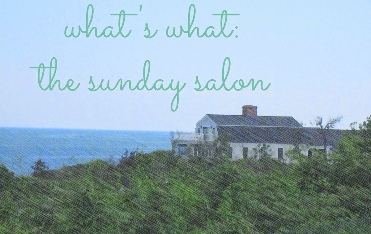 What's What in the Sunday Salon–June 8