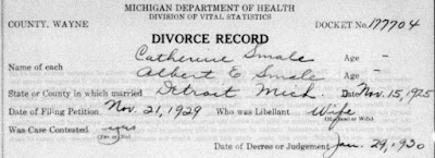 """Michigan, Divorce Records, 1897-1952,"" database, Ancestry.com (www.ancestry.com : accessed 7 Jan 2019), entry for Catherine Smale, decree 29 Jan 1930, granted; citing Michigan Department of Community Health, Division for Vital Records and Health Statistics; Lansing, Michigan; Michigan. Divorce records"