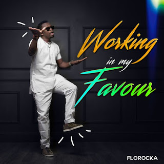 Florocka-Working In my Favour mp3 Download