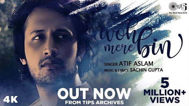 वो मेरे बिन Woh Mere Bin Lyrics InHindi – Atif Aslam