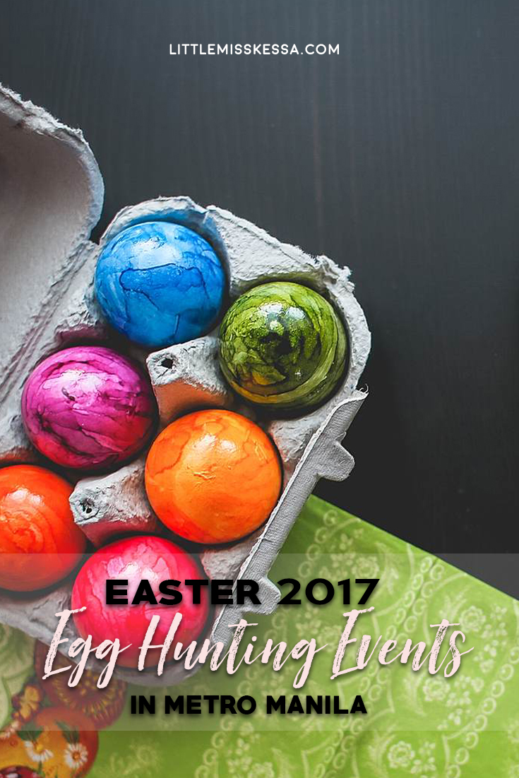 Here's some of the Easter 2017 egg hunting events in Metro Manila that you  can attend with your kids in tow: