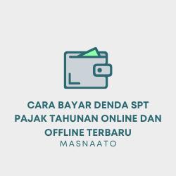 Cara Bayar Denda SPT Pajak Tahunan Online dan Offline Terbaru