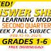 WEEK 7- ANSWER SHEETS FOR SLM Q2 GRADES 1-6