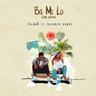 """[LG Music] Tolani – """"Ba Mi Lo"""" (Come With Me) ft. Reekado Banks"""