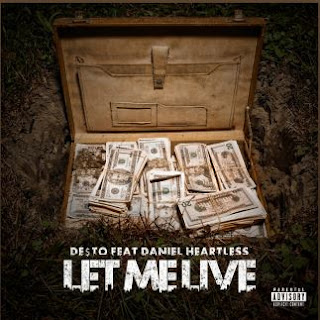 New Music: De$to – Let Me Live Featuring Daniel Heartless