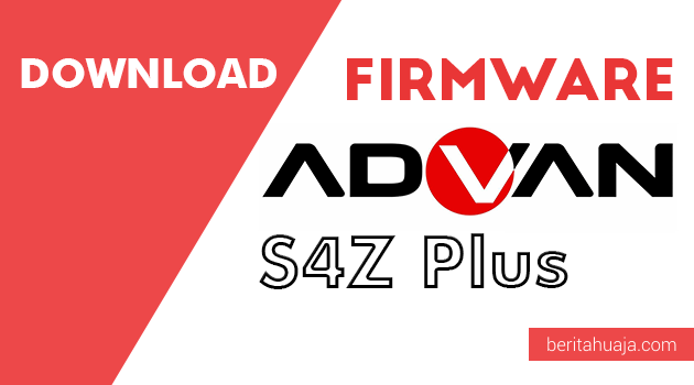 Download Firmware Advan S4Z Plus PAC And CPB