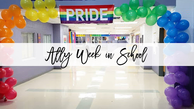 Ally Week and Supporting Our LGBTQ+ Students