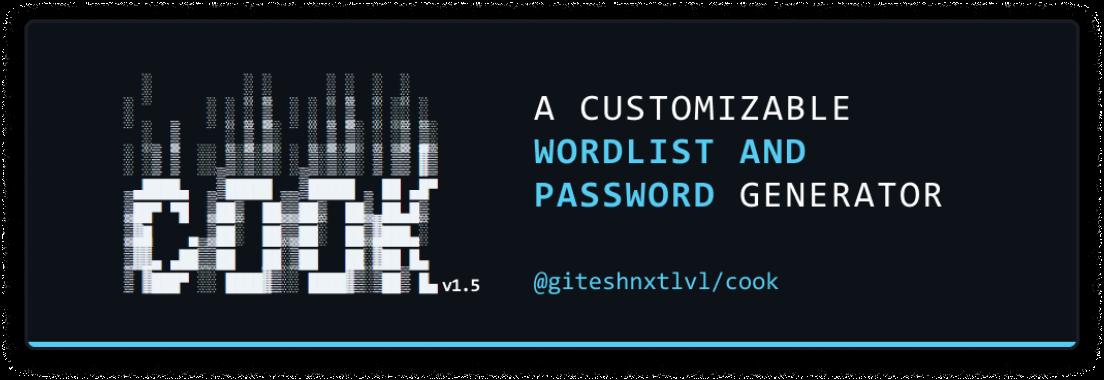 Cook : A Customizable Wordlist And Password Generator