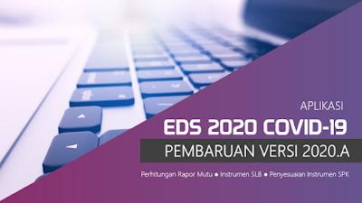 Inilah Teknis Pengerjaan Aplikasi EDS 2020 COVID-19 Versi 2020.A !