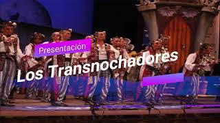 """Presentación con Letra Comparsa """"Los Trasnochadores"""" de Jesús Bienvenido Saucedo (2009)"""