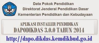 APLIKASI DAPODIKDAS VERSI 3.0.0 TAHUN 2014