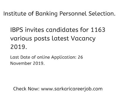 ibps recruitment 2019 latest 1163 various post government job vacancies.