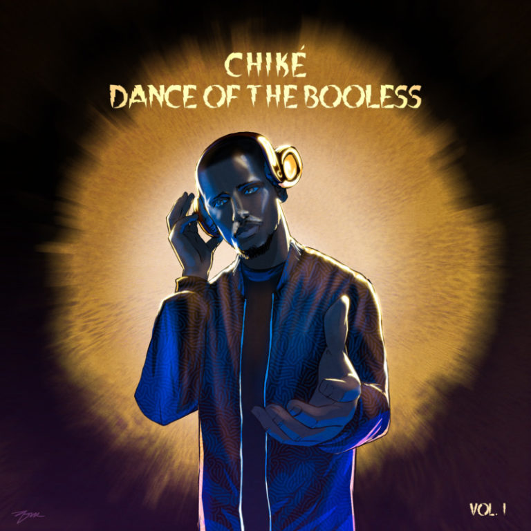 [EP] Chiké – Dance of the Booless, Vol. 1 ft. Ric Hassani, Lord Sky, Sigag Lauren #Arewapublisize