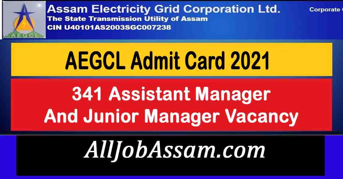 AEGCL Admit Card 2021