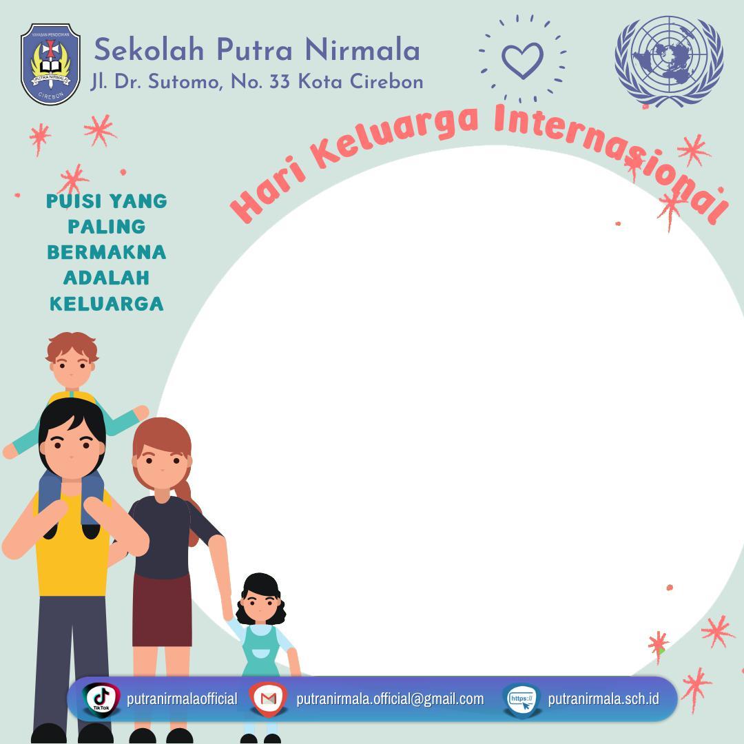 Twibbon International Day of Families 2021 - Twibbonize Hari Keluarga Internasional 2021