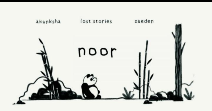 Lost Stories - Noor lyrics |  Akanksha Bhandari & Zaeden