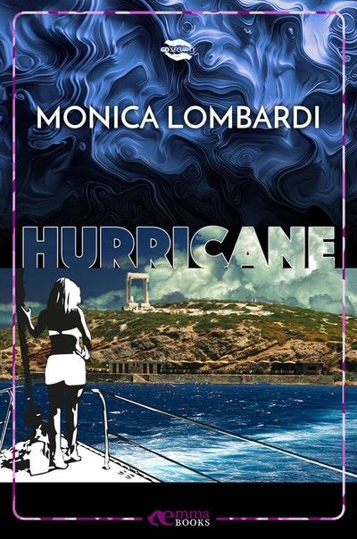 Hurricane di Monica Lombardi