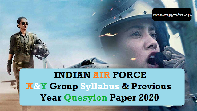 Indian Airforce X&Y Group Previous Year Question Paper 2020