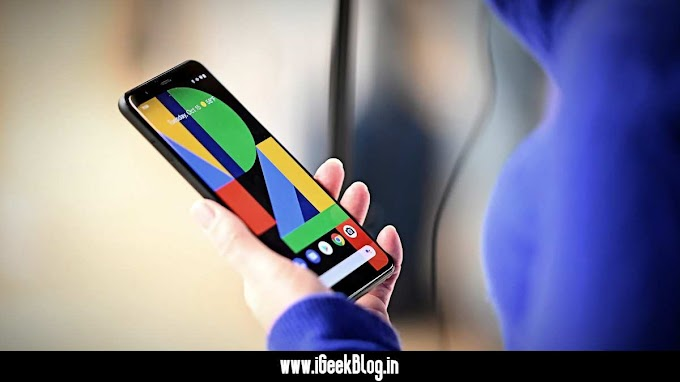 Google Announced : No Pixel 4 And Pixel 4 Xl In India: Here Is What They Say