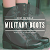 Military Boots | How to wear