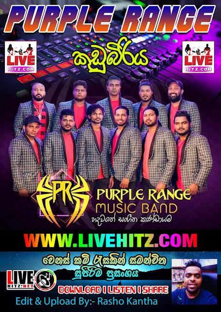 PURPLE RANGE LIVE IN KUDUBIRIYA 2019