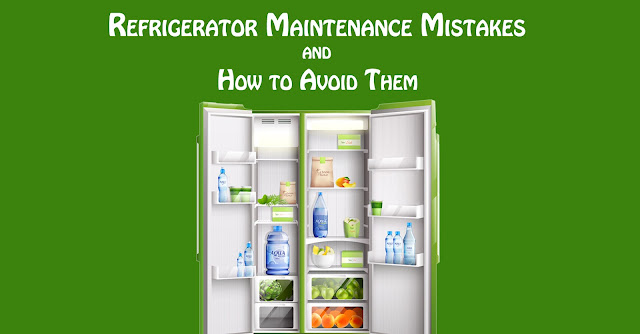 8 Refrigerator Maintenance Mistakes and How to Avoid Them