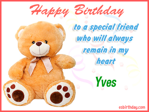 Yves Happy birthday friend