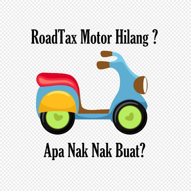 Cara Mendapatkan Balik Cukai Jalan (Roadtax) Motosikal Hilang