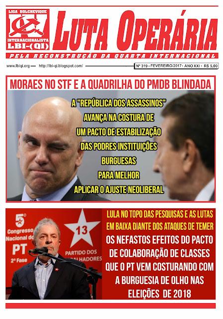 LEIA A EDIÇÃO DO JORNAL LUTA OPERÁRIA Nº 319, FEVEREIRO/2017