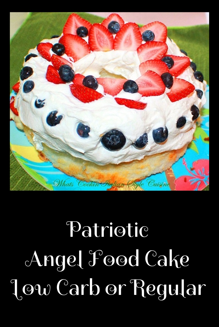 This is an angel food cake that's sugar free with sugar free vanilla pudding inside and decorated with whipped cream, strawberries sliced and blueberries for a patriotic themed party for the 4th of July