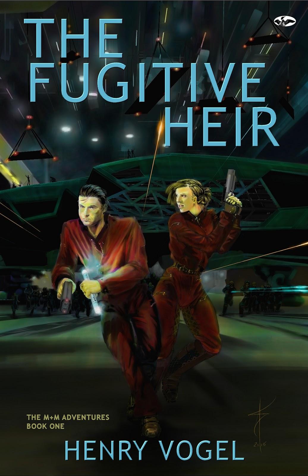 "Book Release: The Fugitive Heir, By Henry Vogel """