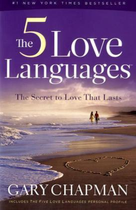The 5 Love Languages: The Secret to Love That Lasts Gary Chapman PDF