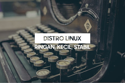 OS Linux Paling Kecil Ukurannya