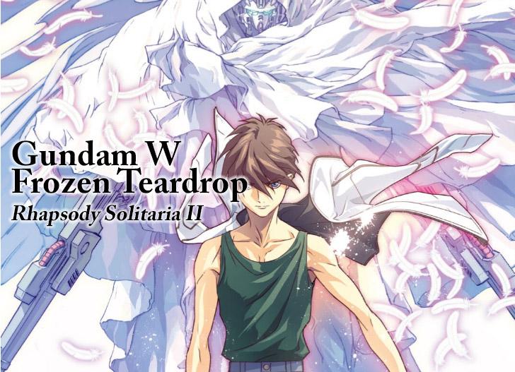 [DIGEST] Gundam W Frozen Teardrop ⑧ Rhapsody Solitaria II