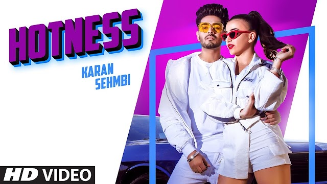 HOTNESS LYRICS - Karan Sehmbi
