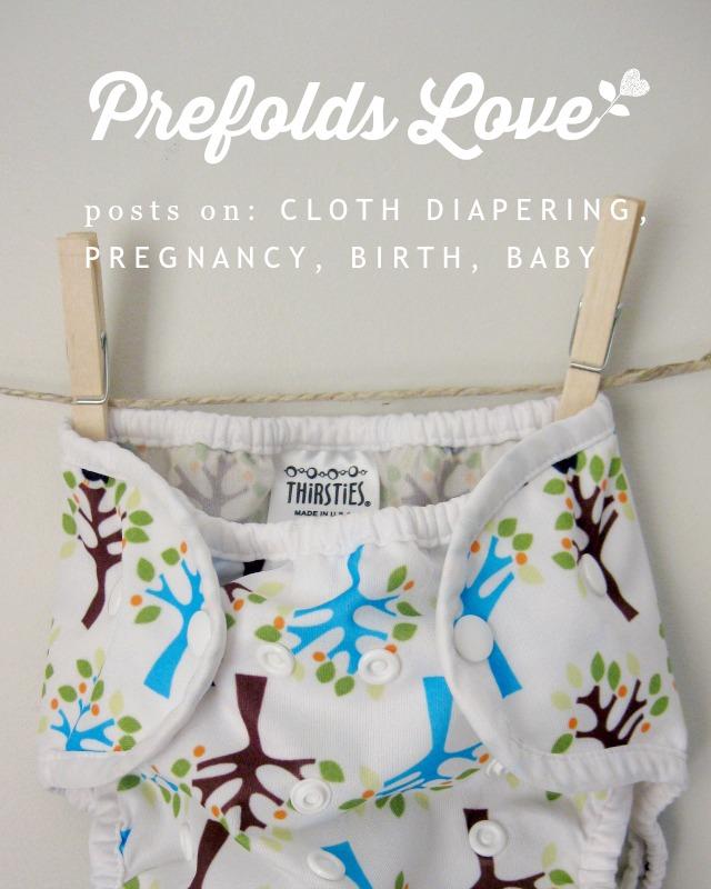 Prefolds Love Blog Posts | cloth diapers, pregnancy, birth, baby