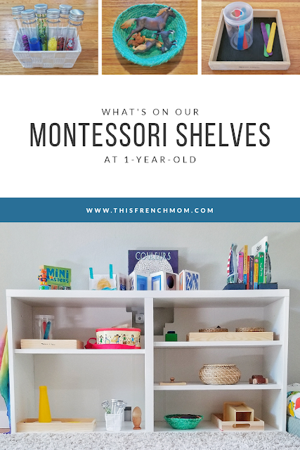 Montessori shelves at 1 year old, what is on the shelves and why?