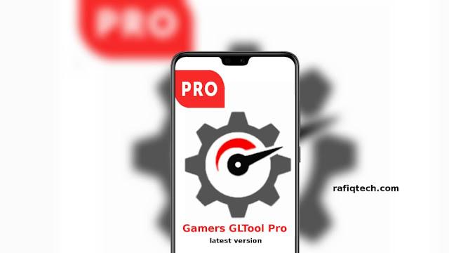 تحميل تطبيق Gamers GLTool Pro  لتسريع العاب اندرويد-أحدث إصدار