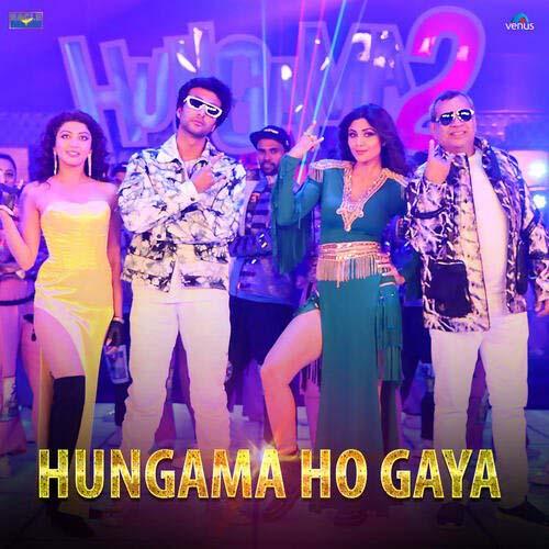 Hungama Ho Gaya Lyrics – Mika Singh & Anmol Malik | Hungama 2