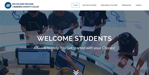 snapshot of rio salado web page for new students.  Students gathered around a help desk at Rio Salado headquarters.  Text: Welcome Students.  A Guide to Help You Get Started with your Classes