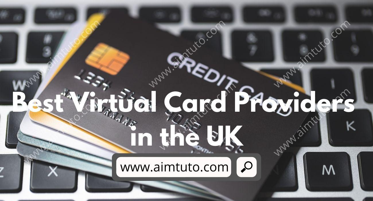 Best Virtual Credit, Debit, Prepaid Cards Providers in the UK