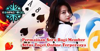 Permainan Seru Bagi Member Situs Togel Online Terpercaya