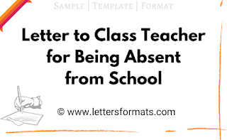 leave letter to class teacher for being absent