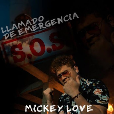 Mickey Love - Llamado De Emergencia (Original)