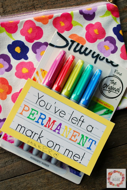 """You've left a permanent mark on me!"" Teacher Appreciation Gift Idea & free Printable Tag"