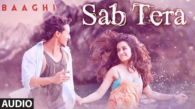 Sab Tera Lyrics in English Hindi Mp3 Song Pdf Download