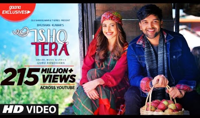 Ishq Tera  :  Guru Randhawa Best punjabi ( hindi ) song lyrics