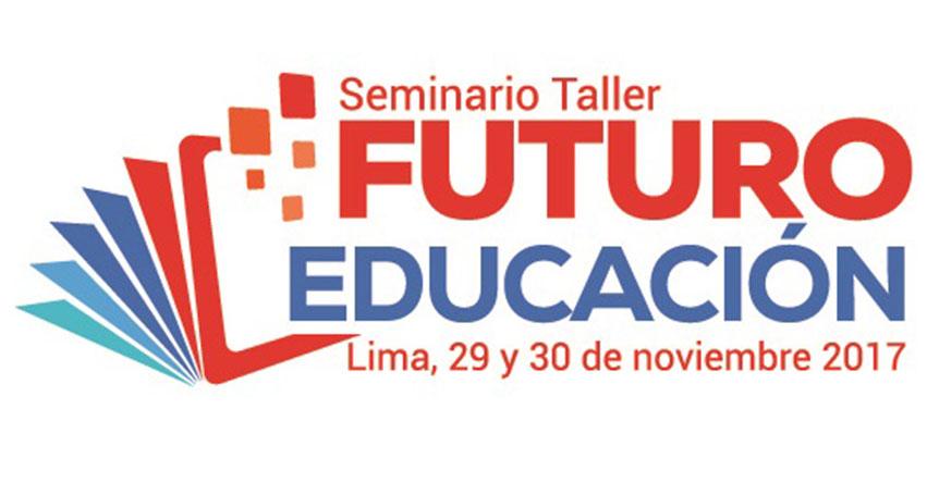 CNE: Expertos nacionales e internacionales participan en seminario taller «Futuro Educación» www.cne.gob.pe