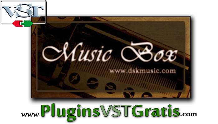 DSK Music Box - Plugin VST de Caixinha de Música Infantil
