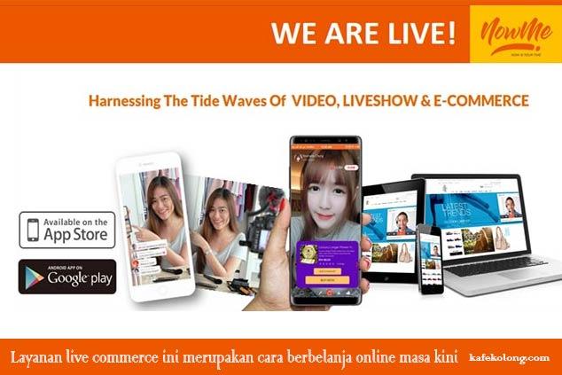 Platform NOWME Live Commerce Hadirkan Live Shopping